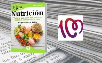 Cadena 100 ha reseñado en su página web el «GuíaBurros: Nutrición», de Ángela Tello