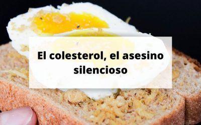 Todo sobre el colesterol, el asesino silencioso