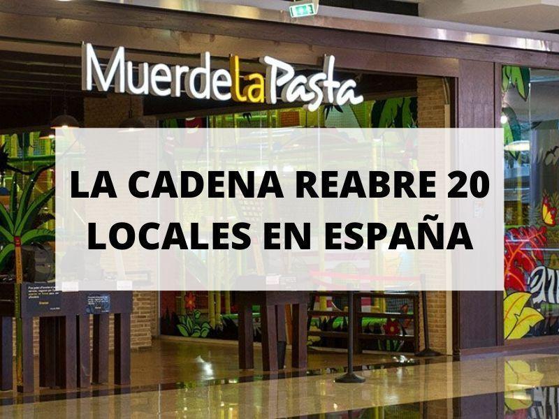 Muerde la Pasta reabre 20 de sus restaurantes en España