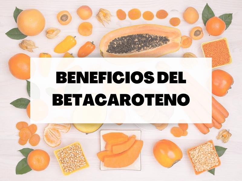 Todo sobre el betacaroteno, principal fuente de vitamina A